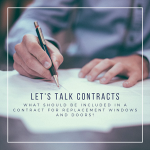 Window Contracts, What Should be Included in a Contract for Replacement Windows